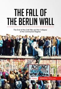 Обратный отсчет: Строительство и падение Берлинской стены