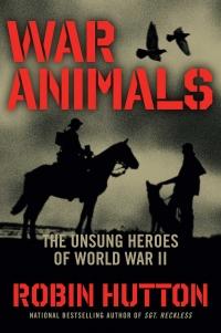Животные на войне. Дикие герои Второй мировой